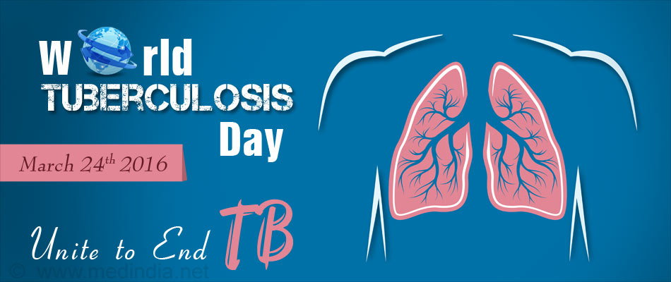 World Tuberculosis Day, 2016: Unite to End TB