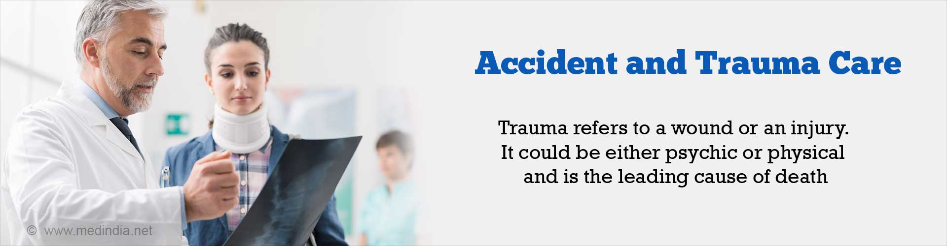 Accident and Trauma Care