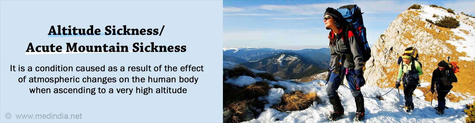 Altitude Sickness - Causes, Symptoms, Signs, Diagnosis, Treatment