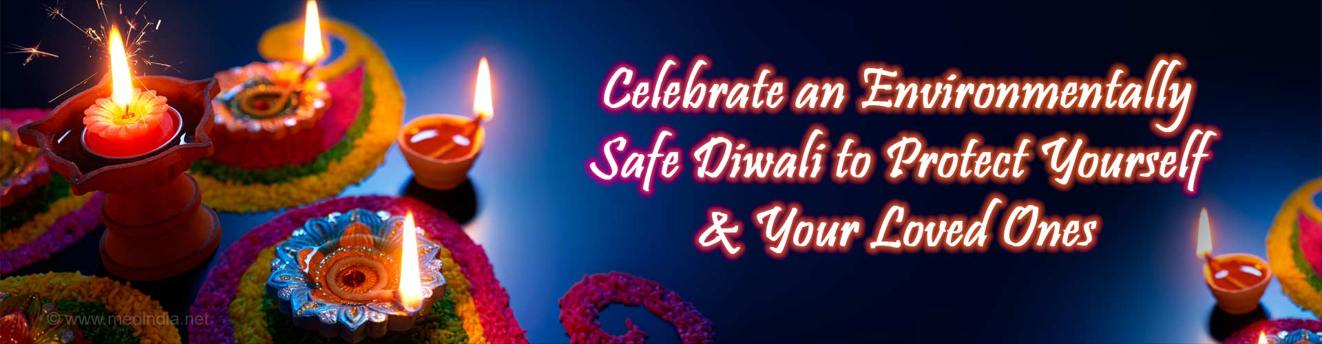 Top Ten Tips for a Safe and Healthy Diwali