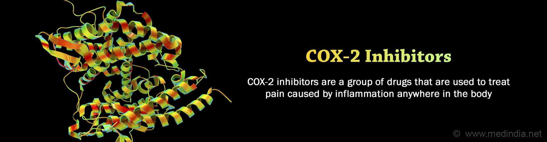 COX–2 Inhibitors, Selective Non-Steroidal Anti-Inflammatory Drugs