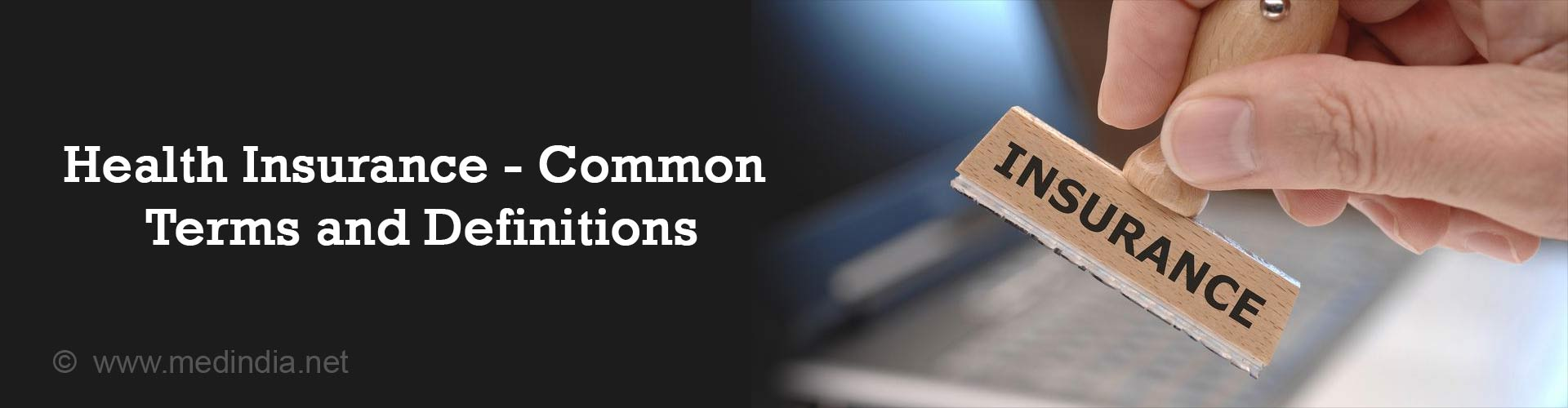 Health Insurance - Common Terms and Definitions