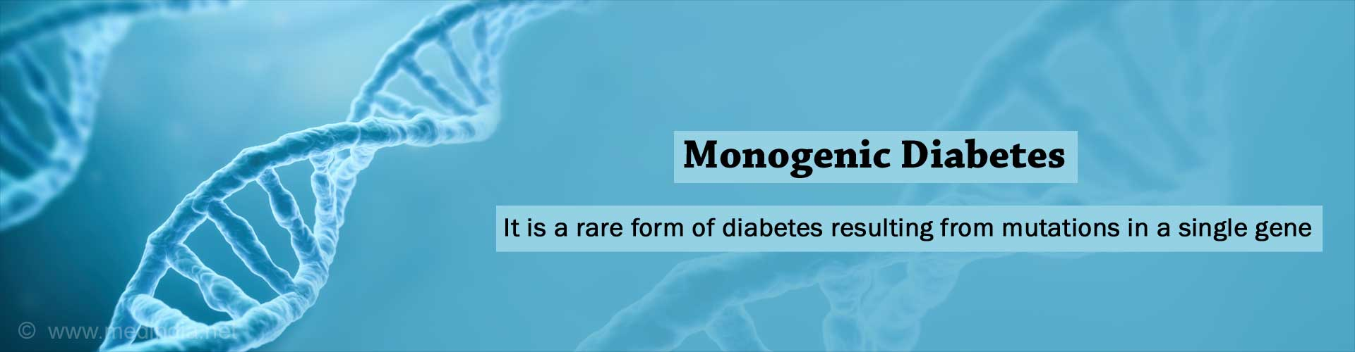 Monogenic Forms of Diabetes - Symptoms, Treatment, Diagnosis, Risk Factors, Complications