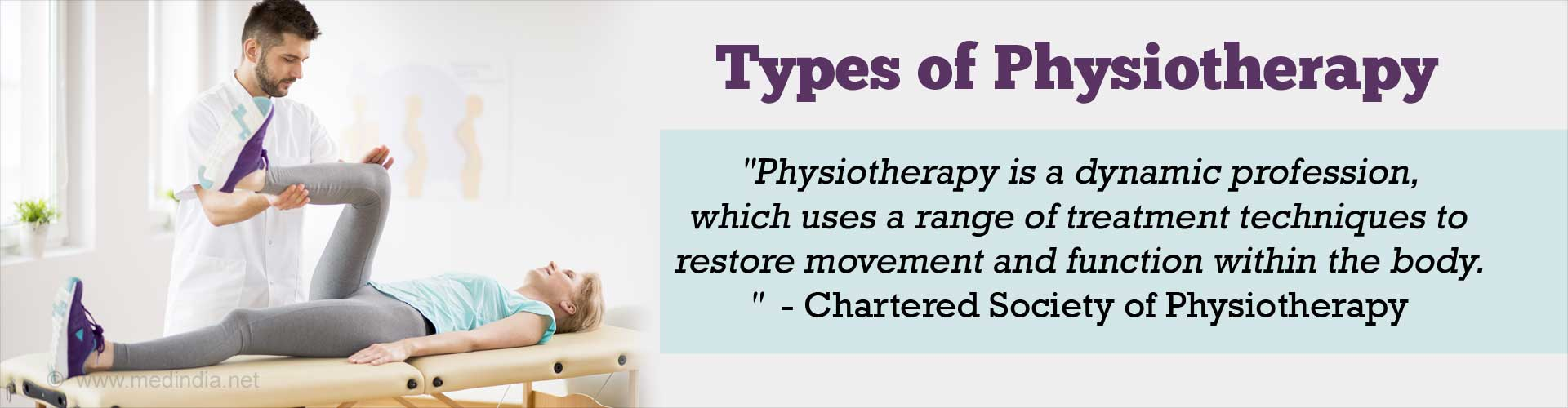 Types of Physiotherapy / Physiotherapy - Types