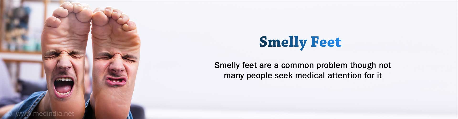 Smelly Feet | Bromodosis: Causes, Symptoms, Signs, Treatment, Prevention