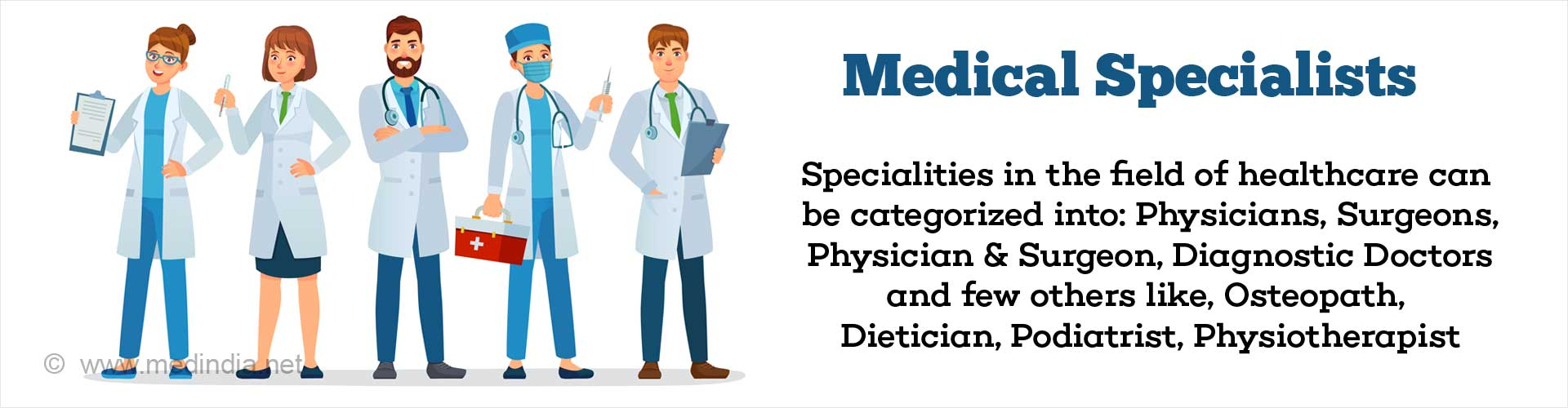 Medical Specialists and What They Do