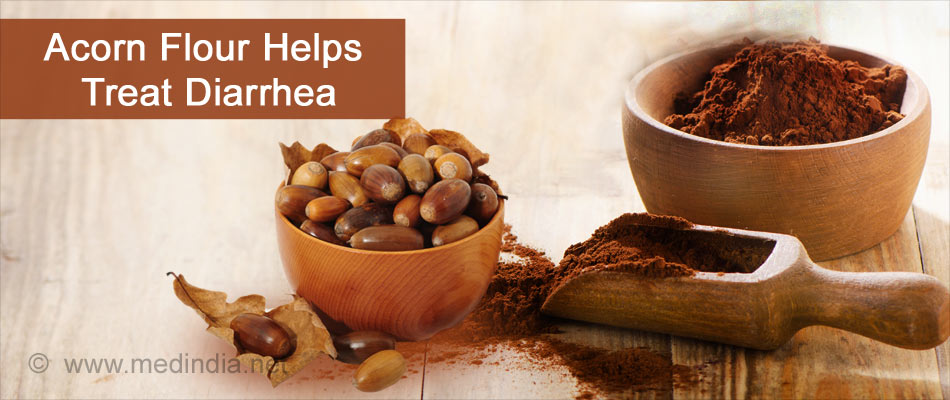 Acorns Flour Help Treat Diarrhea
