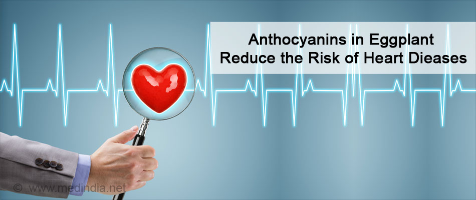 Anthocyanins in Eggplant Reduces the Risk of Heart Dieases