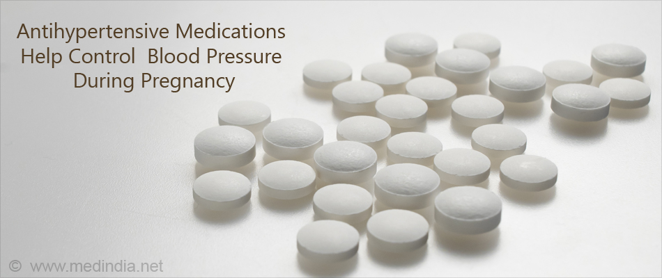 Antihypertensive Medications Help Control  Blood Pressure During Pregnancy
