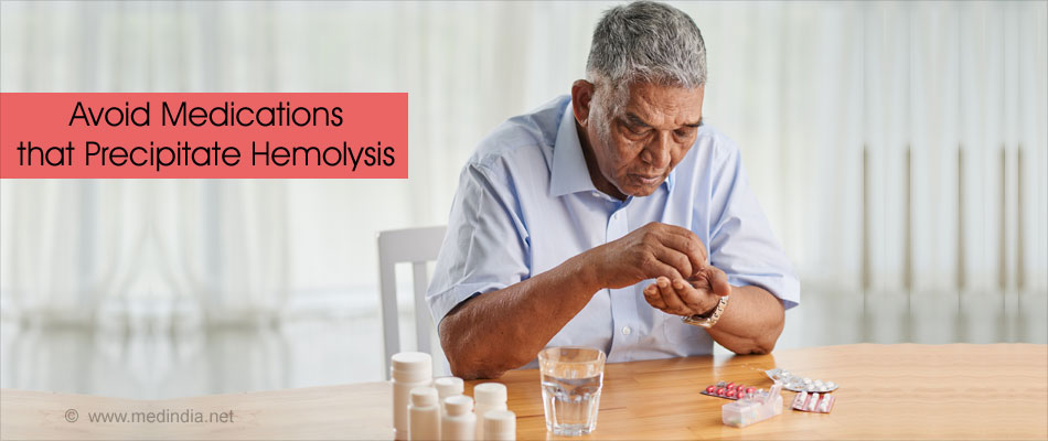Avoid Medications That Precipitate Hemolysis