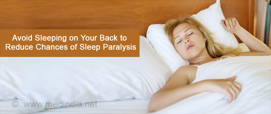 Avoid Sleep on your Back to Reduce Paralysis Attack