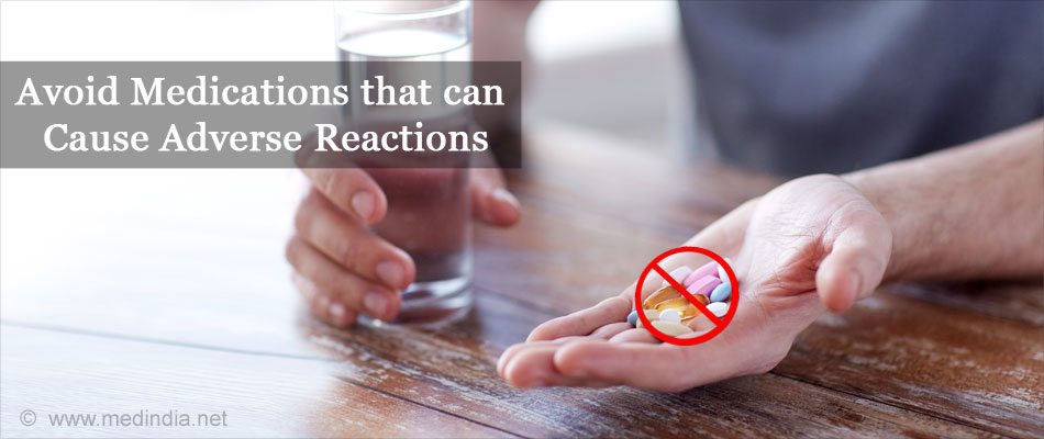 Avoid Medications that can Cause Adverse Reactions
