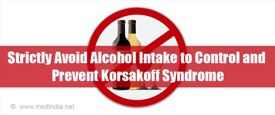 Avoiding Alcohol is a Must to Control and Prevent Korsakoff Syndrome