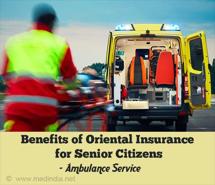 Benefits of Oriental Insurance for Senior Citizens - Ambulance Service