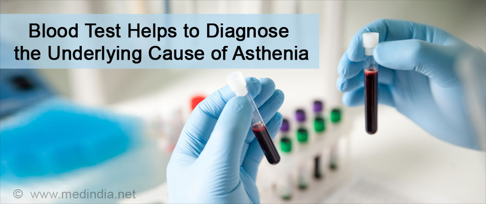 Blood Test Helps to Diagnose the Underlying Cause of Asthenia
