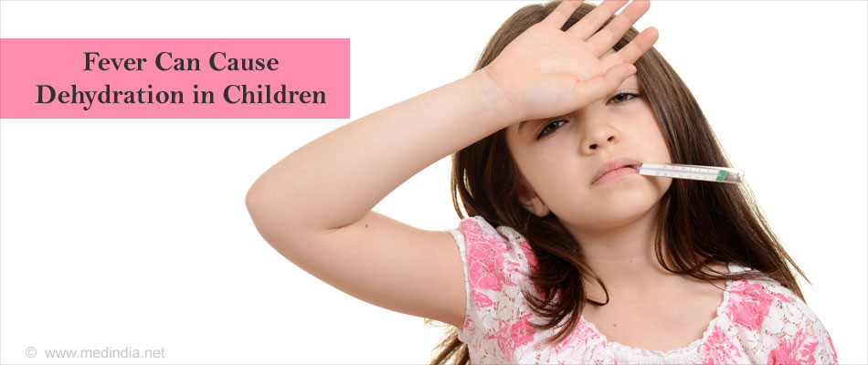 Causes of Dehydration in Children - Fever