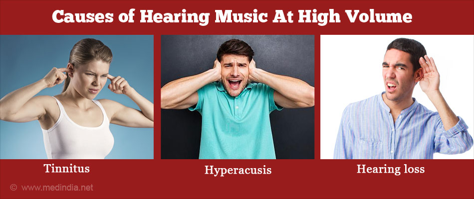 Causes of Hearing Music at High Volume