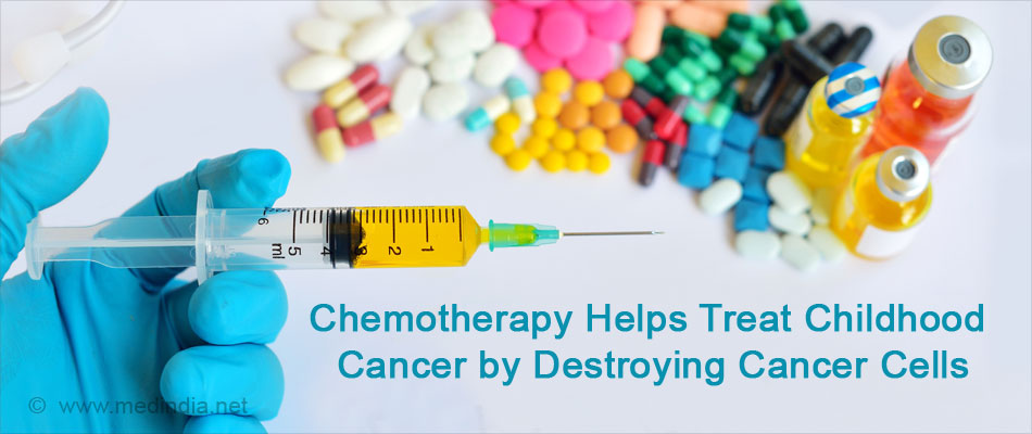 Chemotherapy Helps Treat Childhood Cancer by Destroying Cancer Cells