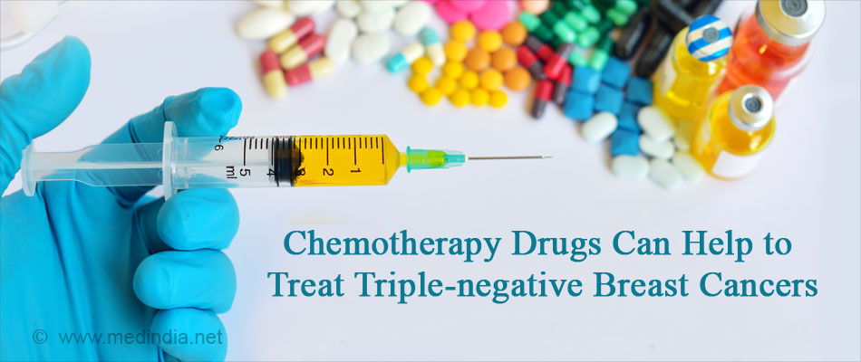Chemotherapy Drugs Can Helps to Treat Triple-negative Breast Cancers