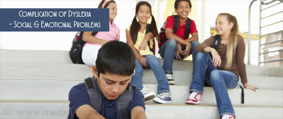Complication of Dyslexia - Social & Emotional Problems