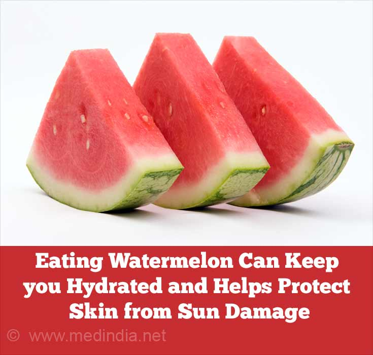 Consuming Watermelon can Keep you Hydrated and Helps to Protect the Skin from Sun Damage
