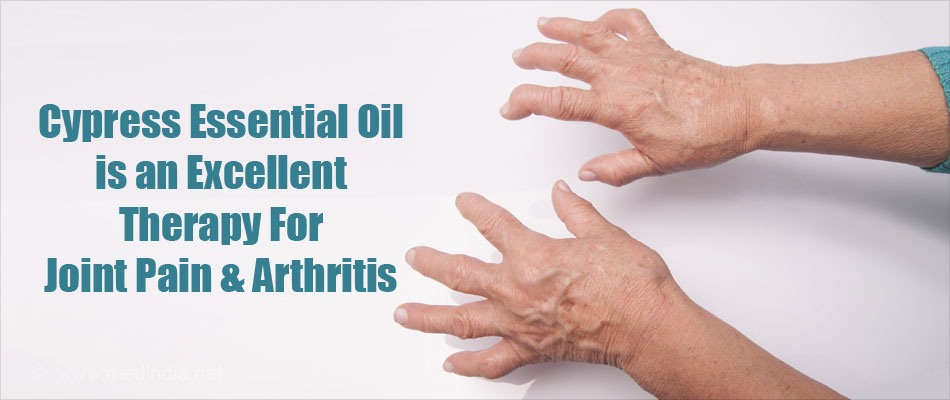 Cypress Essential Oil Is An Excellent Therapy For Joint Pain & Arthritis