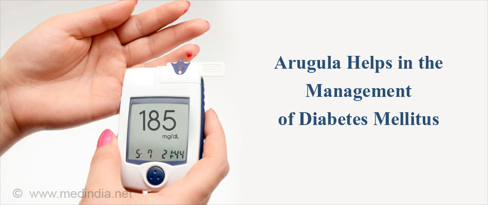 Arugula Helps In The Management of Diabetes Mellitus