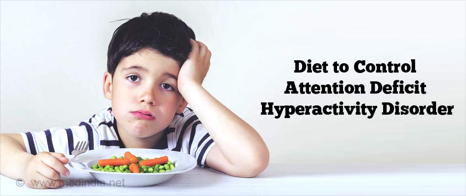 Diet to control Attention Deficit Hyperactivity Disorder