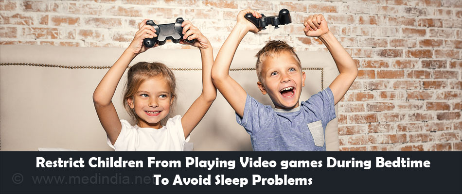 Restrict Chidren From Playing Videogames During Bedtime To Prevent Sleep Problems