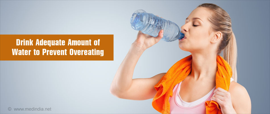 Drink Adequate Amount of Water to Prevent Overeating
