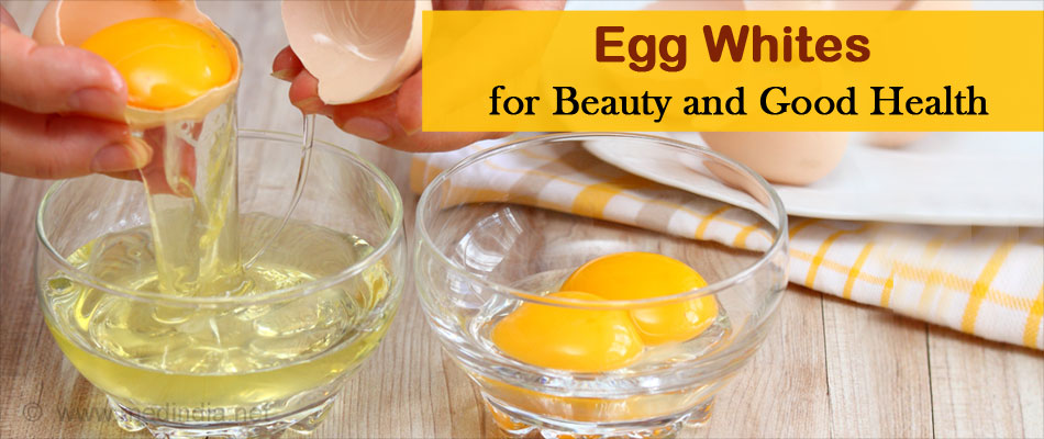 Egg Whites for Beauty and Good Health