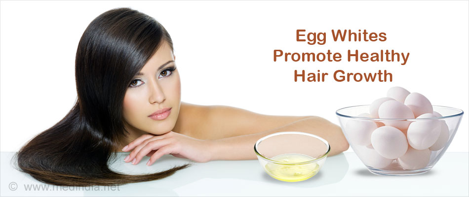 Egg Whites Promote Healthy Hair Growth