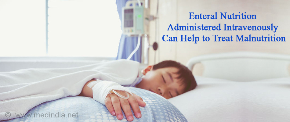 Enteral Nutrition Administered Intravenously Can Help to Treat Malnutrition