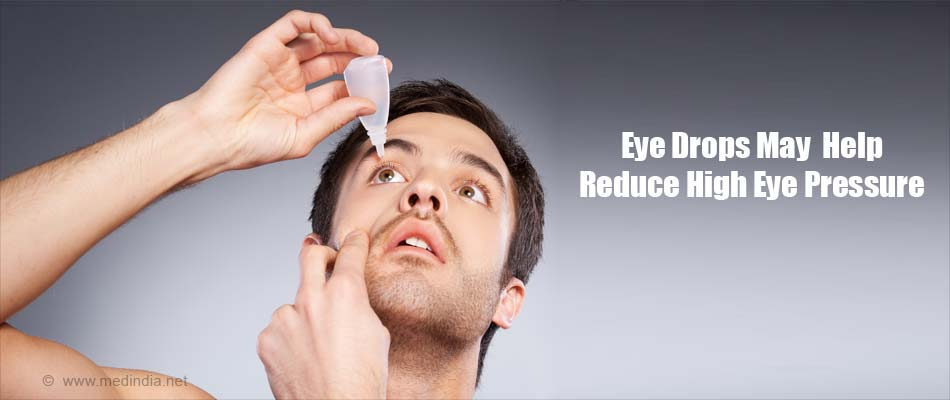 Eye Drops May Help Reduce High Eye Pressure