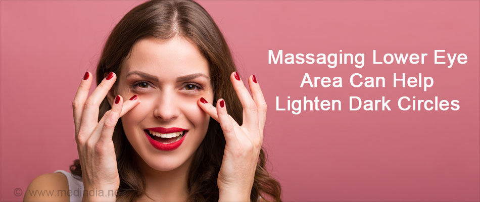 Massaging Lower Eye Area Can Help Lighten Dark Circles