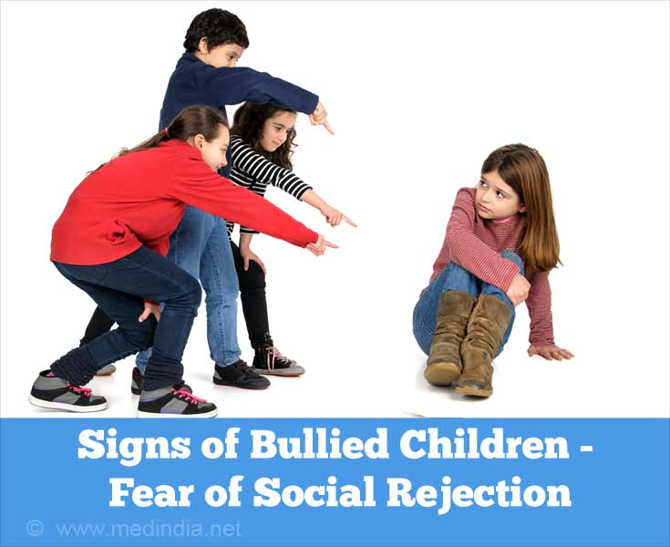 Signs of Bullied Children - Fear of Social Rejection
