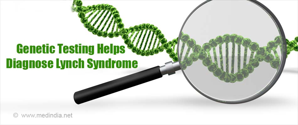 Genetic Testing Helps Diagnose Lynch Syndrome