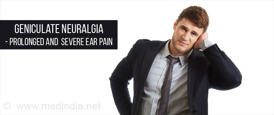 Geniculate Neuralgia - Severe Ear Pain