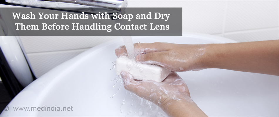 Wash Your Hands with Soap and Dry Them Before Handling Contact Lens