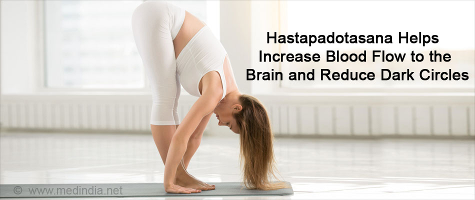 Hastapadotasana - Helps Increases Blood Flow to the Face and Reduces Dark Circles