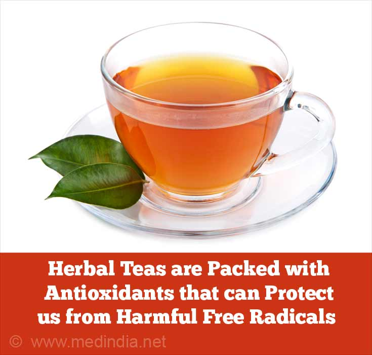 Herbal Teas are Packed with Antioxidants that can Protect us from Harmful Free Radicals