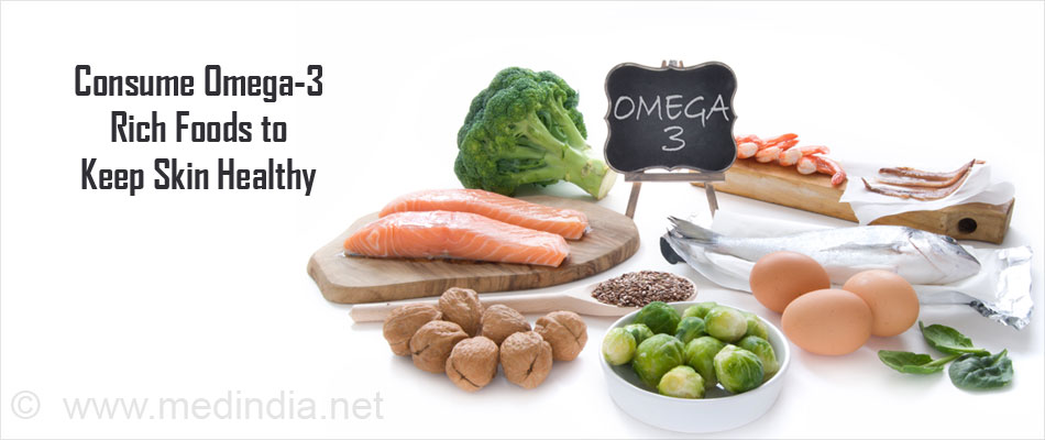 Consume Omega-3 Rich Foods for Healthy Skin