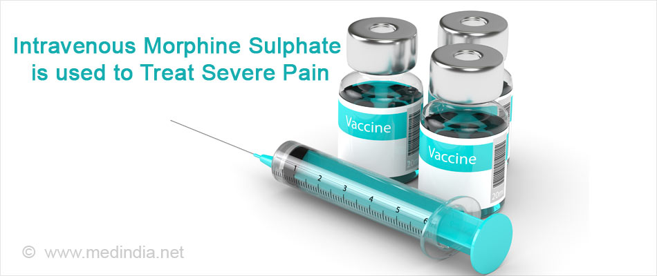 Morphine Sulphate is used to Treat Severe Pain
