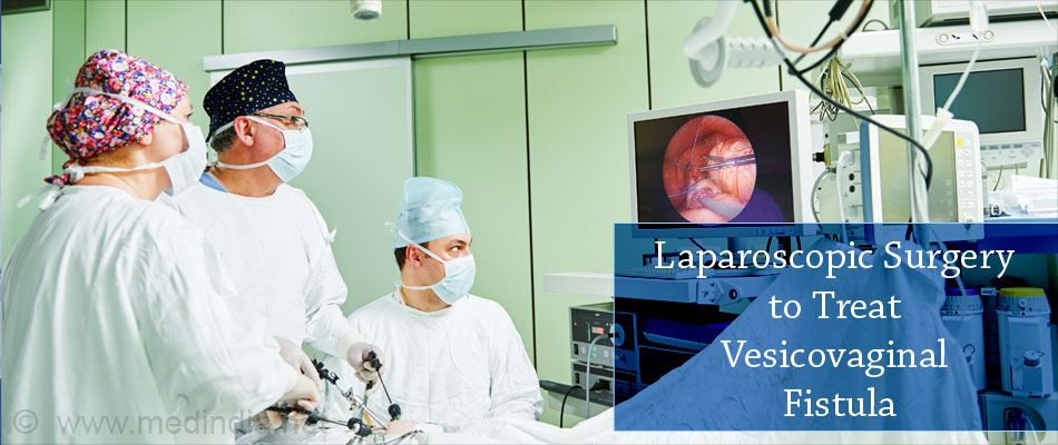 Laparoscopic Surgery to Treat Vesicovaginal Fistula