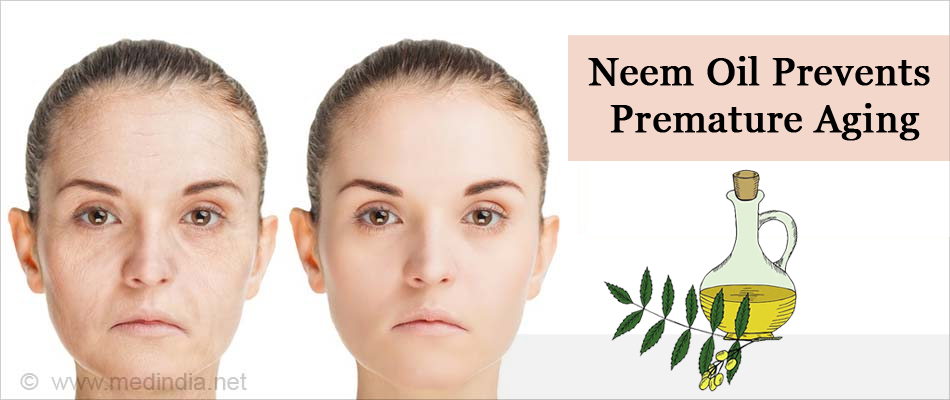 Neem Oil Prevents Premature Aging