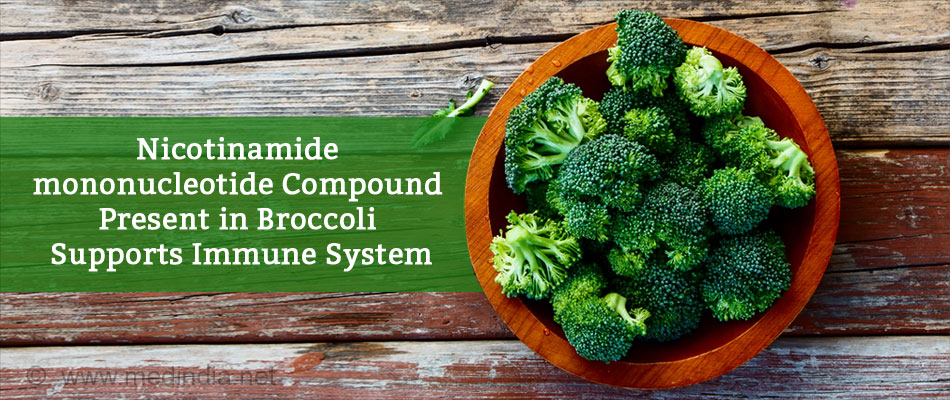 Nicotinamide mononucleotide Compound) Present in Broccoli Supports Immune System
