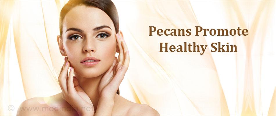 Pecans Promote Healthy Skin