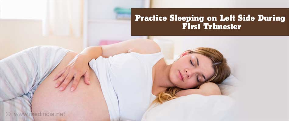 Practice Sleeping on Left Side During First Trimester