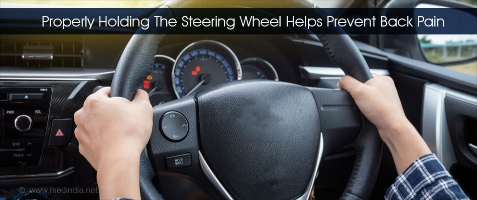 Properly Holding The Steering Wheel Helps Prevent Back Pain