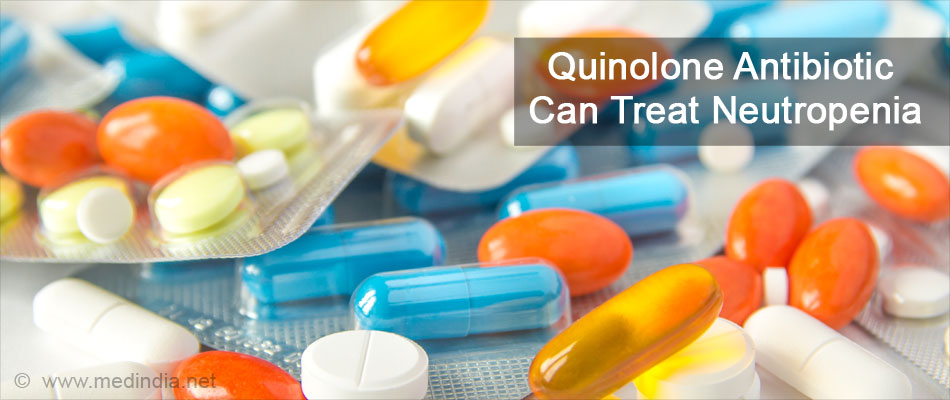Quinolone Antibiotic Can Treat Neutropenia